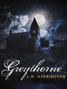 A gothic tale: Review of 'Greythorne' by L.M. Merrington
