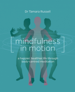 Book review: Mindfulness in Motion by Dr Tamara Russell