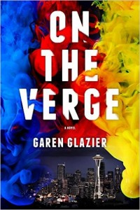 Extraordinary literary urban fantasy: Review of On the Verge by Garen Glazier