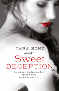 More than a story: Review, Sweet Deception by Tara Bond