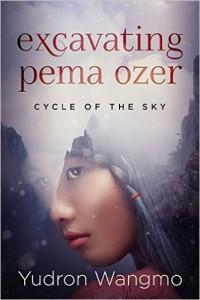 Tibetan Buddhist-inspired fiction: Excavating Pema Ozer by Yudron Wangmo